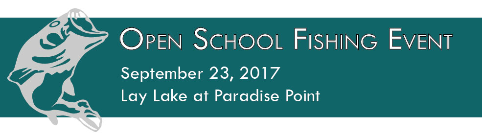 Open School Fishing Event, September 23, 2017, on Lay Lake at Paradise Point